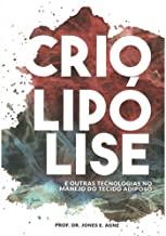 Criolipolise - Jones E Agne 856630179X
