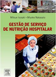 Gestao De Servico De Nutricao Hospitalar (Português) Capa comum – 2 Setembro 2009