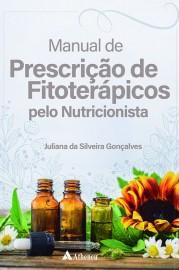 Livro - Manual de Prescrição de Fitoterápicos pelo Nutricionista -Juliana S Gonçalves