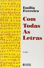 Livro Com Todas as Letras Emília Ferreiro