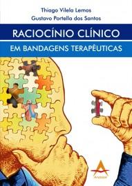 Raciocínio Clínico em Bandagens Terapêuticas Thiago Vilela/ Gustavo 8560416692