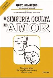 A Simetria Oculta do Amor por Bert Hellinger - 8531606039