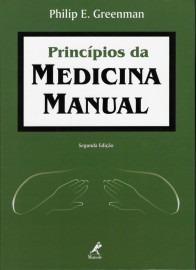 Principios da Medicina Manual Autor: Greenman, Philip