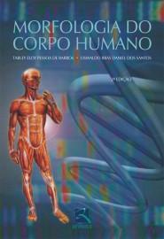 Morfologia do Corpo Humano (Português) Tarley de Barros, Oswaldo dos Santos (Autor) 8537200905