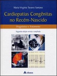Livro Cardiopatias Congenitas no Recém Nascido Diagnostico e Tratamento