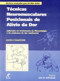 Técnicas neuromusculares posicionais de alívio da dor Leon Chaitow 8520410707