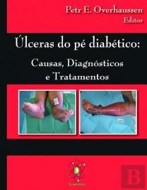 Úlceras do Pé Diabético Causas, Diagnósticos e Tratamentos 1 Janeiro 2011 por Petr E. Overhaussen 9728930712