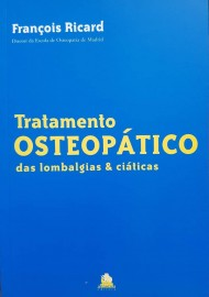 Tratamento osteopático: das lombalgias e ciáticas François Ricard d. 8588080028