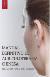 Manual Definitivo de Auriculoterapia Chinesa Fernanda Mara dos Santos - 8553175081