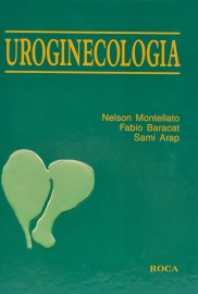 Uroginecologia 1 Janeiro 2000 por Nelson Arap, Sami Bacarat, Fabio Montellato - 8572412905