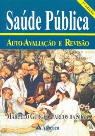 Saúde Publica - Auto-Avaliação e Revisão Marcelo Gurgel
