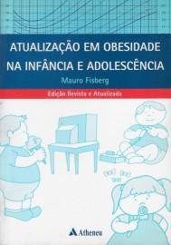 Livro Atualização em Obesidade Na Infancia e Adolescencia