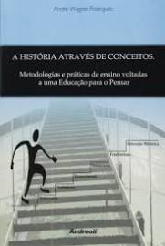A Historia Através De Conceitos Andre W Rodrigues 8560416080