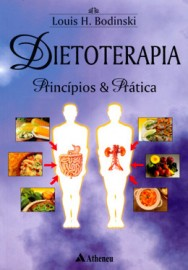 Dietoterapia - Princípios E Pratica (Português)  Bodinski 8573790741