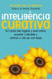 Livro Inteligência curativa por Eliane de Almeida