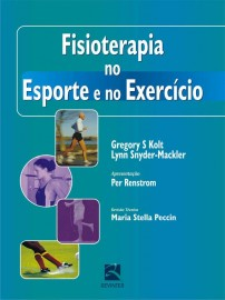 Fisioterapia no Esporte e no Exercício Capa dura – 26 Novembro 2007 por Gregory S. Kolt - 8537201510
