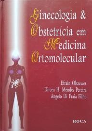 Ginecologia & Obstetrícia em Medicina Ortomolecular Olszewer Efraim;Pereira, Dirceu Mendes 857241448