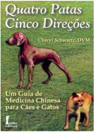Livro Quatro Patas Cinco Direcoes - Icone 8527410087 CHERYL SCHWARTZ