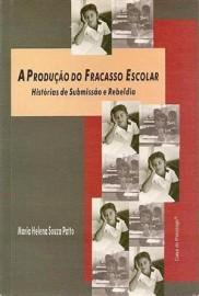 Livro A Produção do Fracasso Escolar Maria Helena Souza