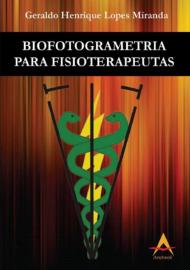 Biofotogrametria para Fisioterapeutas - Geraldo Miranda
