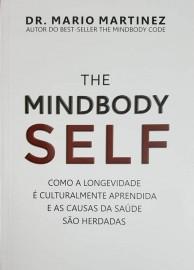 The MindBody Self - Como a Longevidade é Culturalmente 8583960981