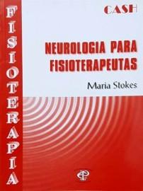 Neurologia para Fisioterapeutas Cash Maria Stokes - 8586067237