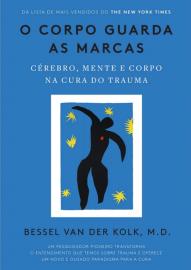 Livro O Corpo Guarda as Marcas - Kolk