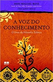 Livro  A Voz do Conhecimento Don Miguel Ruiz