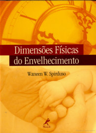 Dimensões físicas do envelhecimento (Português) Capa comum – 17 Setembro 2004 por Waneen W. Spirduso