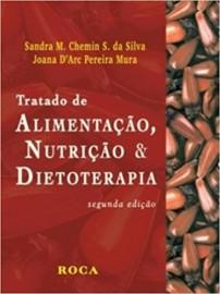 Tratado de Alimentação, Nutrição e Dietoterapia Sandra Chemin