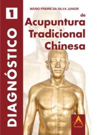 Diagnostico de Acupuntura Tradicional Chinesa Mario Freire 8560416544