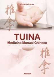 Tuina - Medicina Manual Chinesa Claudio Lopes 8560416145