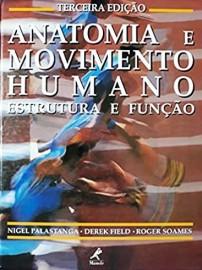 Anatomia e movimento humano: Nigel Palastanga 8520410014
