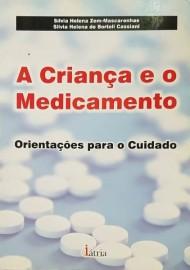 A Criança e o Medicamento (Português) Capa comum – 1 Janeiro 2006 por Silvia Helena Zem-Mascarenhas (Autor) 8576140381