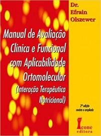 Manual de Avaliação Clinica e Funcional Com Aplicabilidade Ortomolecular Efrain Olszewer