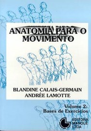 Anatomia para o Movimento Vol2 Blandine Calais-germain
